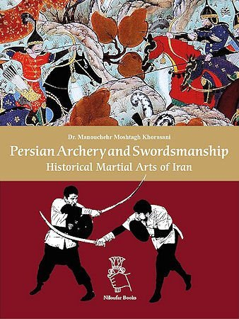 Persian Archery and Swordsmanship Book Cover